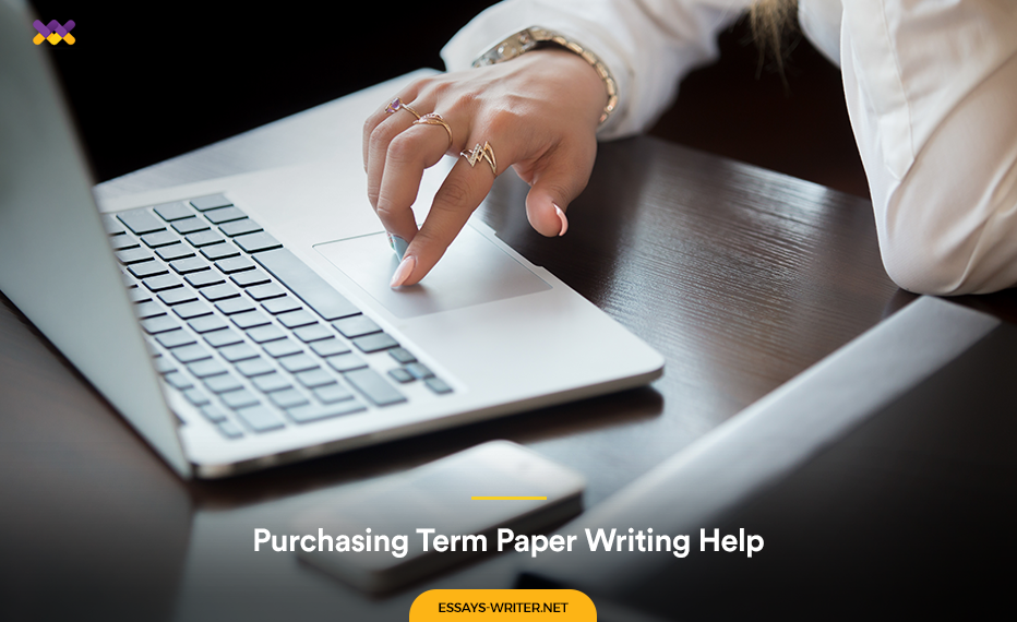 Purchasing Term Paper Writing Help from Essays Writer.net