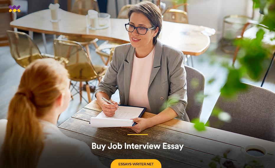 Buy Job Interview Essay