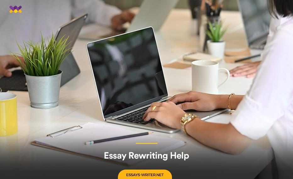 Essay Rewriting Help