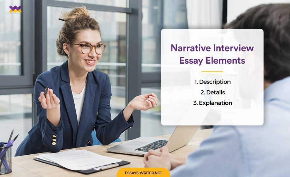 Narrative Interview Essay Elements