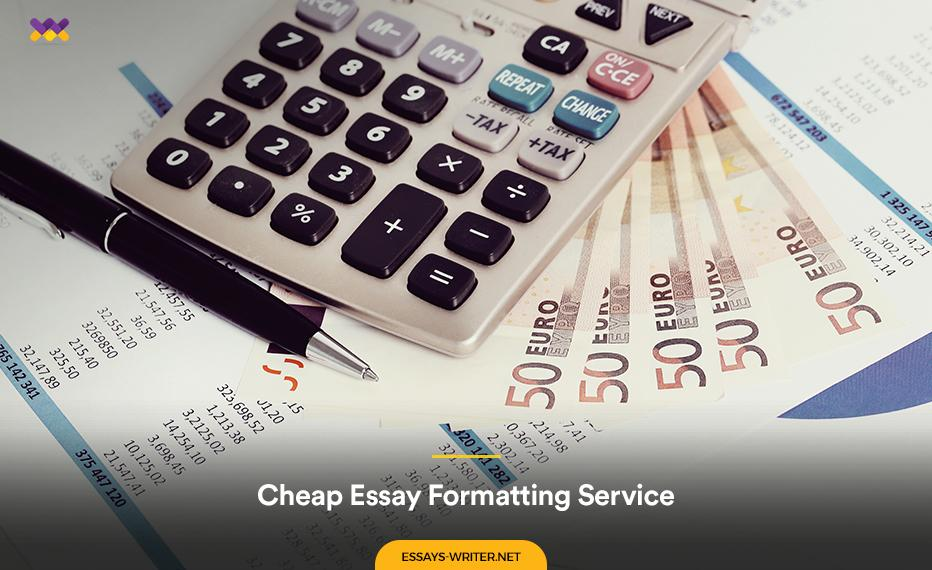 Cheap Essay Formatting Service