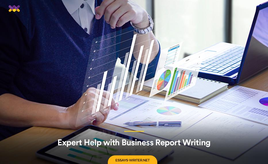 Expert Help with Business Report Writing