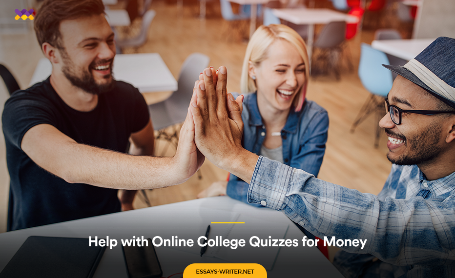 Help with Online College Quizzes for Money