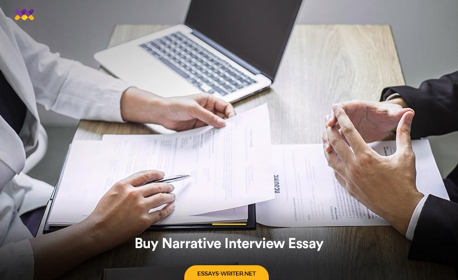 Buy Narrative Interview Essay