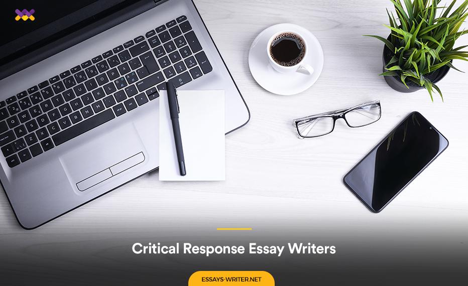 Pro Critical Response Essay Writers