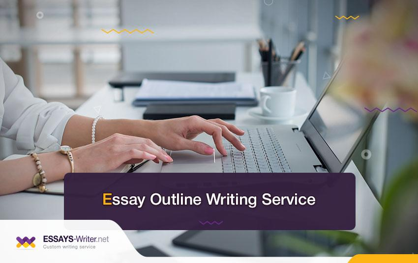 Essay Outline Writing Service