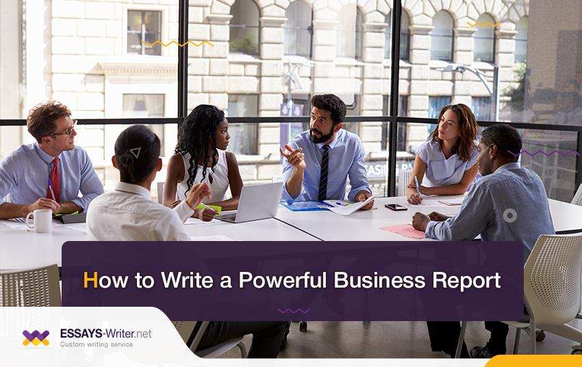 How to Write a Powerful Business Report